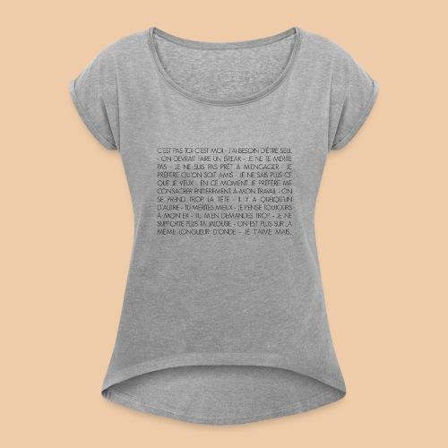 T-shirt Excuses - T-shirt à manches retroussées Femme