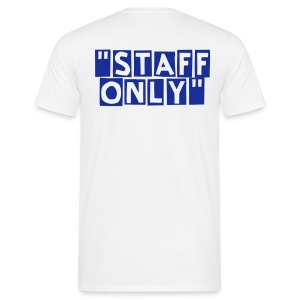 Staff Only dos - T-shirt Homme