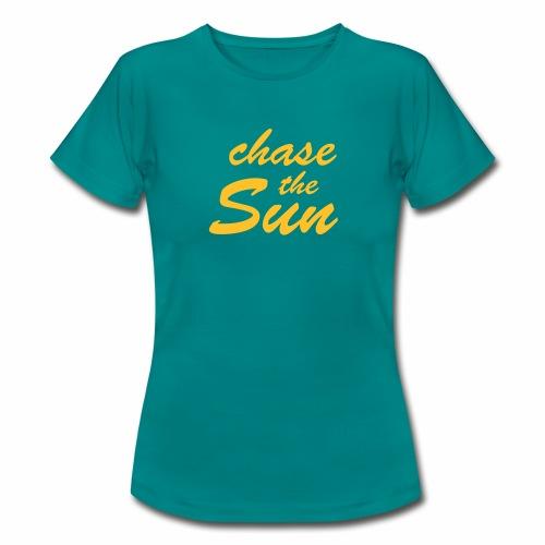 chase the Sun - Frauen T-Shirt