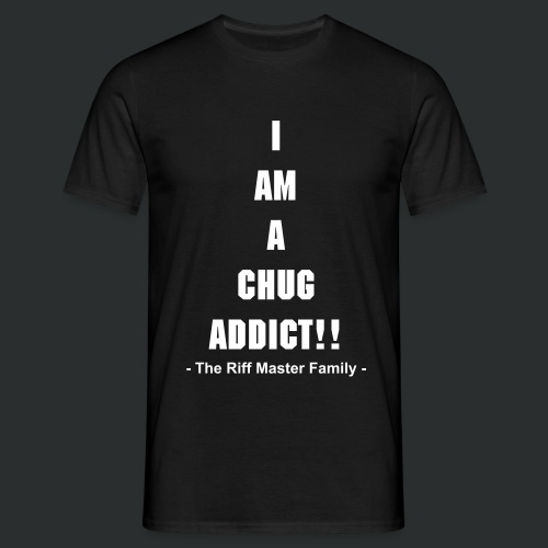 Mens Chug Addict T - shirt - Men's T-Shirt