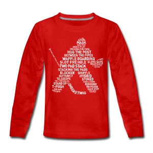 Hockey Goalie Typography Teenager's Long Sleeve T-Shirt - Teenagers' Premium Longsleeve Shirt