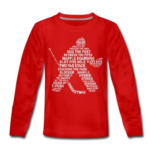 Hockey Goalie Typography Teenager's Long Sleeve T-Shirt - Teenagers' Premium Longsleeve Shirt