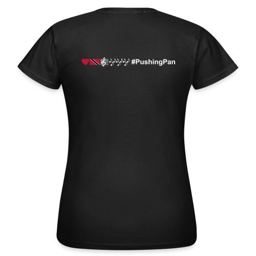 Love T&T Music #PushingPan - Women's T-Shirt