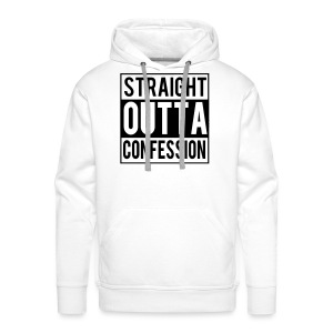 STRAIGHT OUTTA CONFESSION - Sweat-shirt à capuche Premium pour hommes
