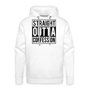 STRAIGHT OUTTA CONFESSION - Men's Premium Hoodie