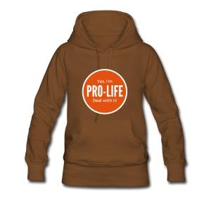 YES I'M PRO-LIFE - Women's Premium Hoodie