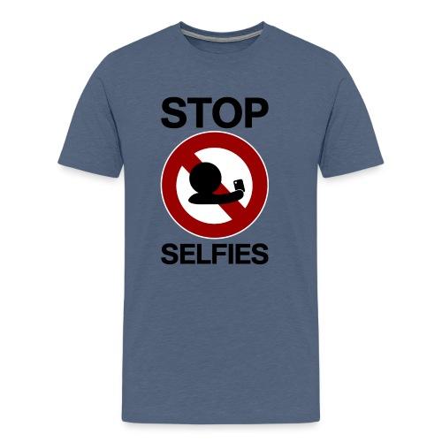 STOP SELFIES Shirt - Männer Premium T-Shirt