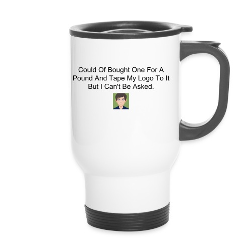 The Not-Worth-It Travel Mug - Travel Mug