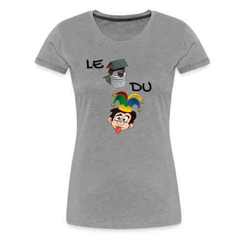 T-shirt Femme Le Puits du fou - T-shirt Premium Femme