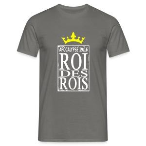 Roi des rois - T-shirt Homme