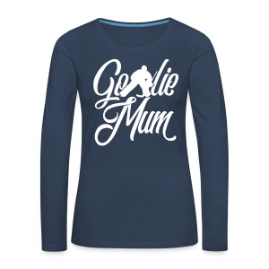 Hockey Goalie Mum Long Sleeve T-Shirt - Women's Premium Longsleeve Shirt