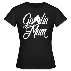 Hockey Goalie Mum T-Shirt - Women's T-Shirt