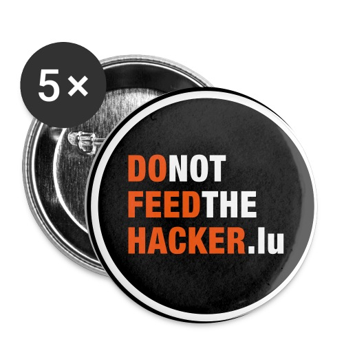 Do not feed the Hacker! (Black L) - Buttons large 2.2''/56 mm(5-pack)