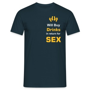 Will buy drinks - Men's T-Shirt