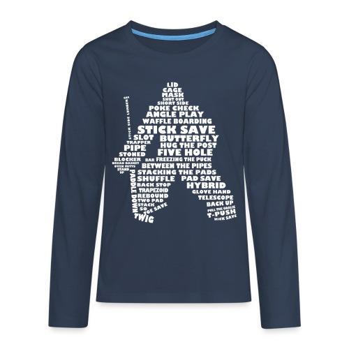 Hockey Goalie Terminology Teenager's Long Sleeve T-Shirt - Teenagers' Premium Longsleeve Shirt