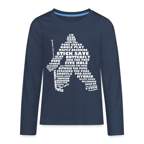 Hockey Goalie Terminology Teenager's Long Sleeve T-Shirt - Teenagers' Premium Longsleeve Shirt