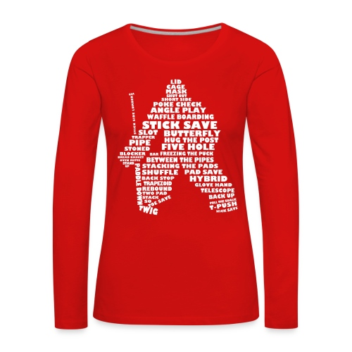 Hockey Goalie Terminology Women's Long Sleeve T-Shirt - Women's Premium Longsleeve Shirt