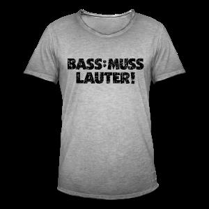 BASS MUSS LAUTER (Vintage/Schwarz)