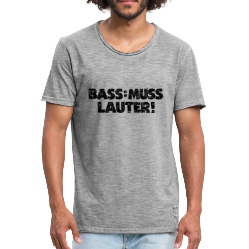 BASS: MUSS LAUTER Vintage T-Shirt - Männer Vintage T-Shirt