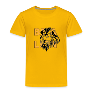 T-shirt Premium Enfant Be a Lion - T-shirt Premium Enfant