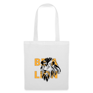 Tote Bag Be a Lion - Tote Bag