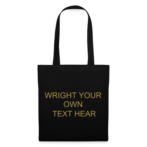 WRIGHT YOUR OWN TEXT HEAR AND CHANGE COLOUR BAG - Tote Bag