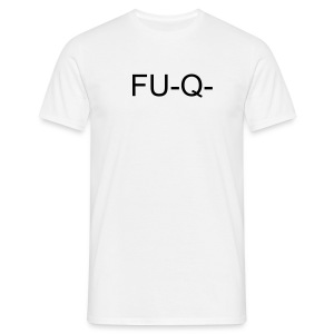 Mens T-Shirt FU Q - Men's T-Shirt