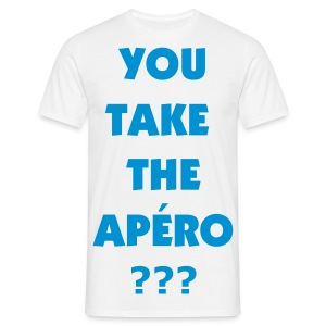 You take the apéro ? - T-shirt Homme