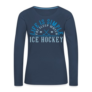 Eat Sleep Watch Ice Hockey Women's Long Sleeve T-Shirt - Women's Premium Longsleeve Shirt