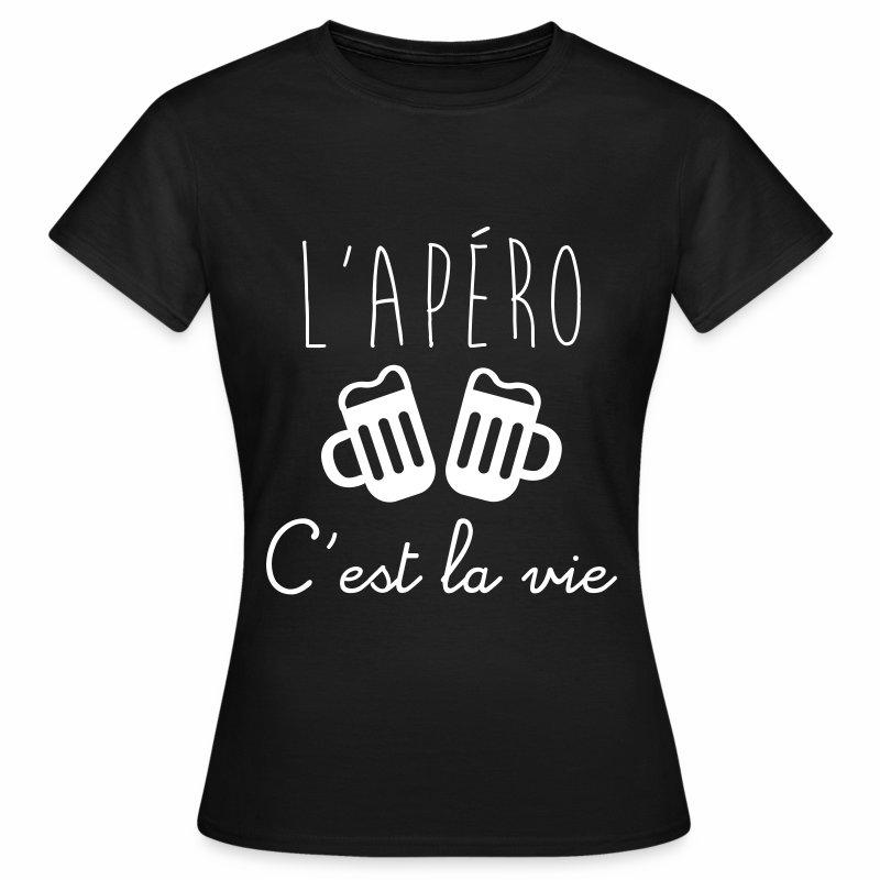 L'apéro c'est la vie - T-shirt Femme