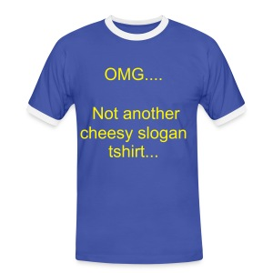 Cheesy slogan contrast - Men's Ringer Shirt