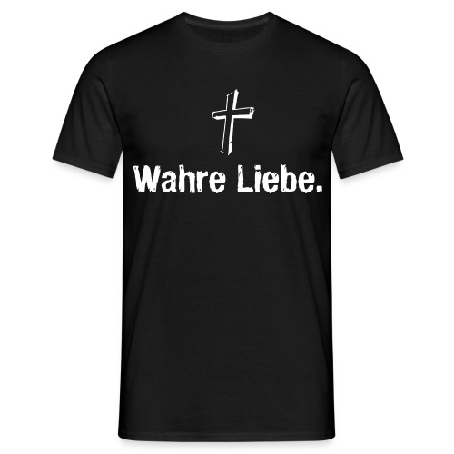 T-Shirt Wahre Liebe - Männer T-Shirt