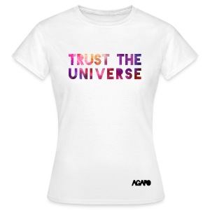 trust the universe galaxy - Frauen T-Shirt