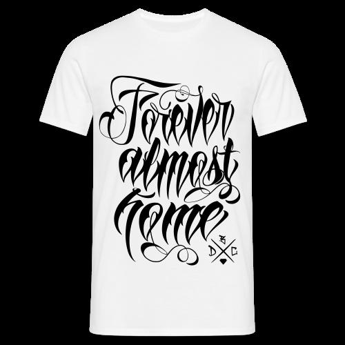 Almost Home - Männer T-Shirt