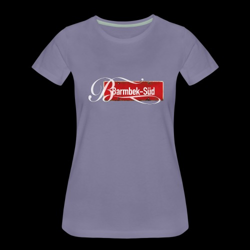 Mein Barmbek-Süd, mein Kiez, mein KiezShirt - Frauen Premium T-Shirt