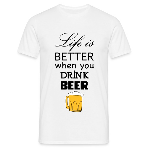 life_is_better_beer - Men's T-Shirt