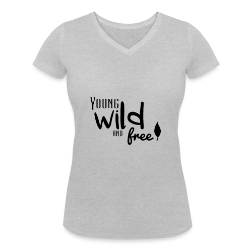Young, wild and free - T-shirt bio col V Stanley & Stella Femme