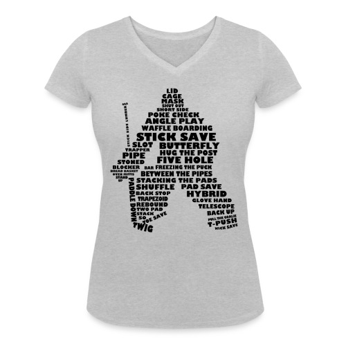 Ice Hockey Goalie Typography Women's V-Neck T-Shirt - Women's Organic V-Neck T-Shirt by Stanley & Stella