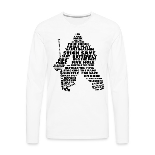 Ice Hockey Goalie Typography Men's Long Sleeve T-Shirt - Men's Premium Longsleeve Shirt