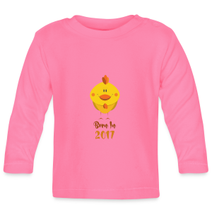 Born In 2017 Year of the Rooster Baby Langarmshirts - Baby Long Sleeve T-Shirt