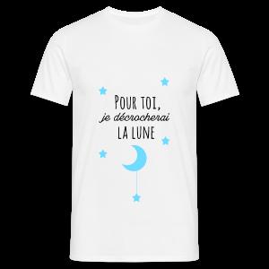 Pour toi je décrocherai la lune - T-shirt Homme