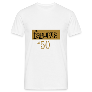 Fabulous at 50 - T-shirt Homme