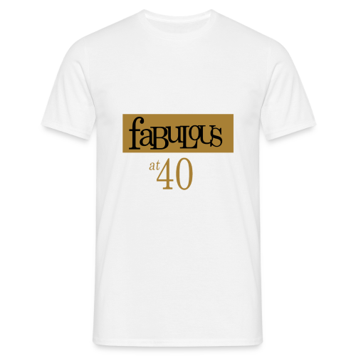 Fabulous at 40 - T-shirt Homme