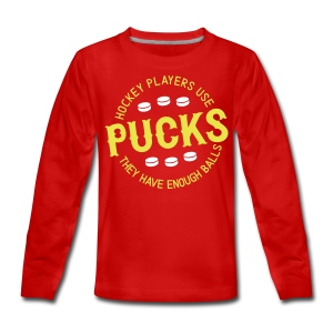 Hockey Players Use Pucks Teenager's Long Sleeve T-Shirt - Teenagers' Premium Longsleeve Shirt