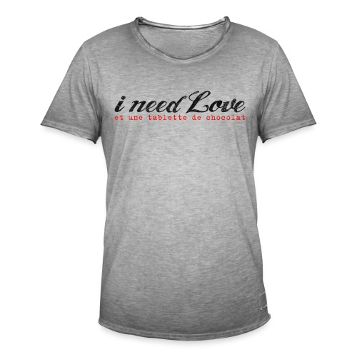 i need love - T-shirt vintage Homme