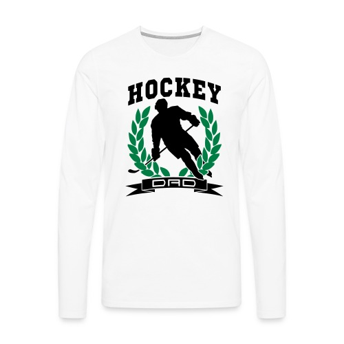 Hockey Dad Long Sleeve T-Shirt - Men's Premium Longsleeve Shirt