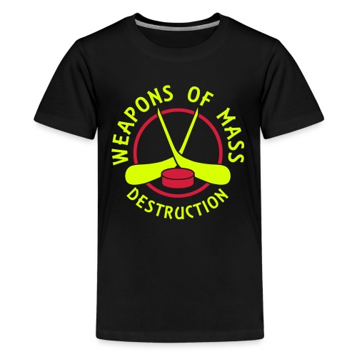 Hockey Weapons of Mass Destructiom Teenager's T-Shirt - Teenage Premium T-Shirt