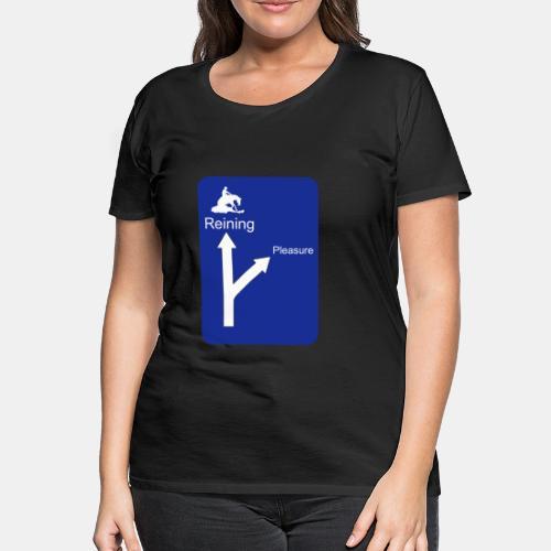 Wegweiser Reining - Frauen Premium T-Shirt