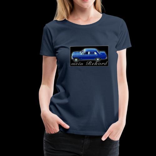 Rekord 60er Jahre Oldtimer - Frauen Premium T-Shirt
