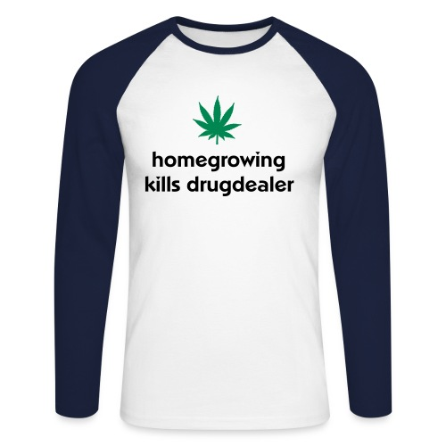 Homegrowing Kills B - Men's Long Sleeve Baseball T-Shirt